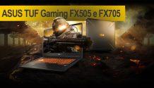 ASUS TUF Gaming FX505 e o FX705