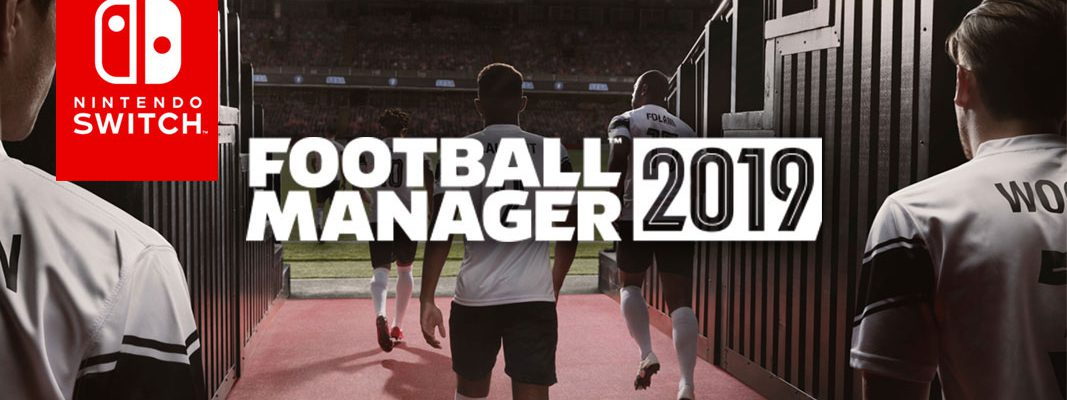 Football Manager 2019 na Nintendo Switch