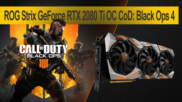 ASUS ROG Strix GeForce RTX 2080 Ti OC Call of Duty: Black Ops 4