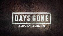Days Gone: A Experiência e Imersão