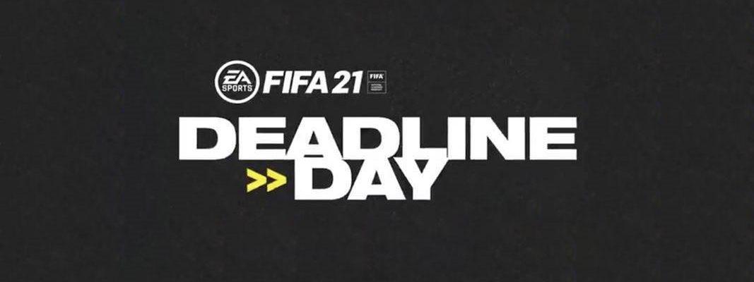 FIFA 21: Deadline Day