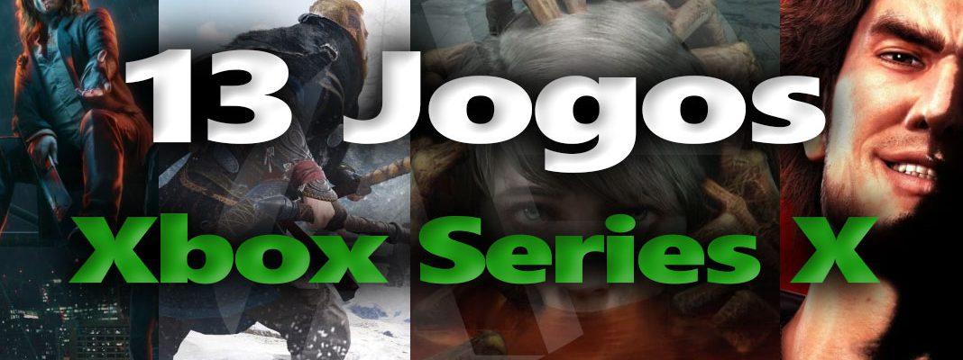 13 jogos da nova Xbox Series X