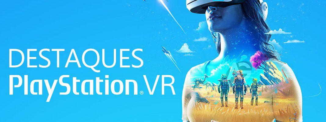 Destaques - PlayStation VR