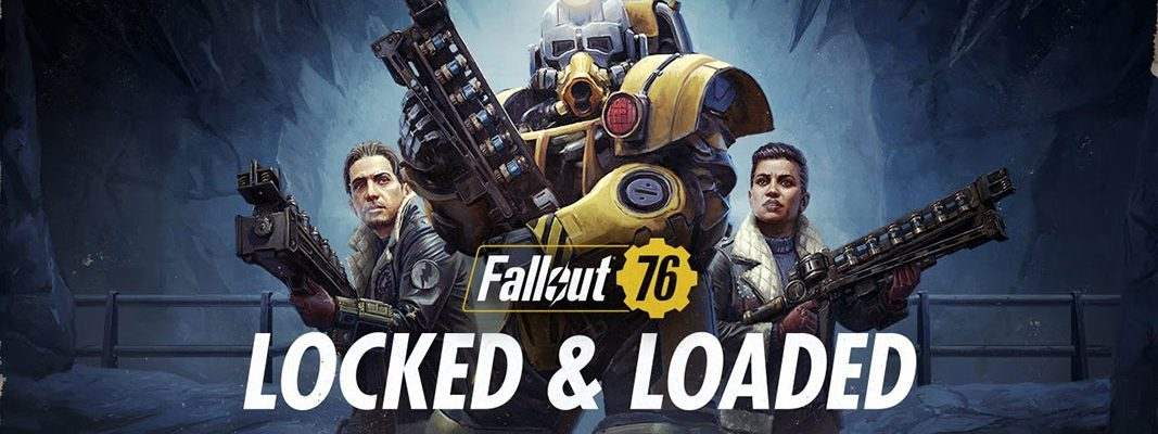 Fallout 76 - Locked & Loaded
