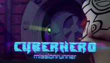 Cyber Hero - Mission Runner