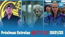 As 10 séries Netflix para acompanhar em 2021 e 2022