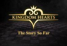 Kingdom Hearts - The Story So Far